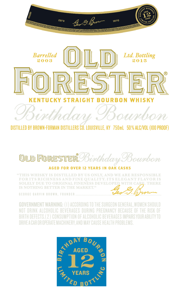 2015 Old Forester Birthday Bourbon